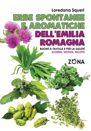 Erbe spontanee e aromatiche dell'Emilia Romagna