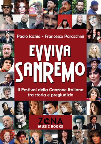 Evviva Sanremo. Il Festival della Canzone Italiana tra storia e pregiudizio