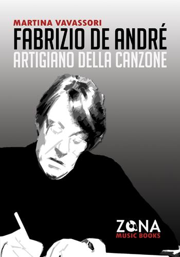 Fabrizio De André. Artigiano della canzone