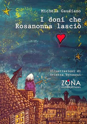I doni che Rosanonna lasciò