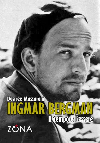 Ingmar Bergman. Il tempo e l'essere