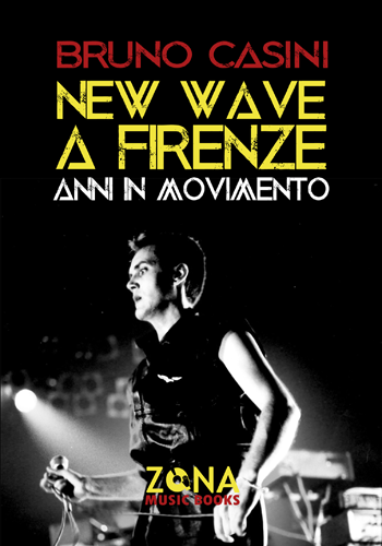 New wave a Firenze