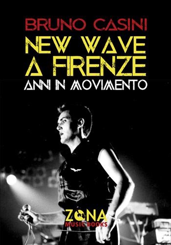 New wave a Firenze