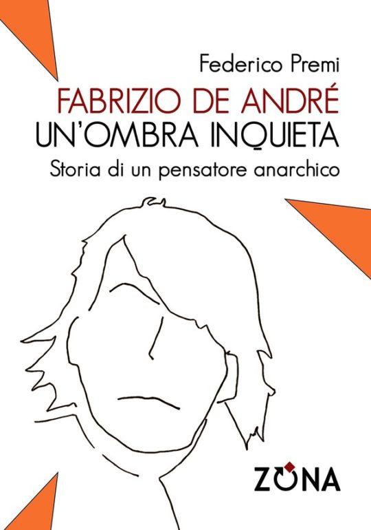 Fabrizio de André un'ombra inquieta